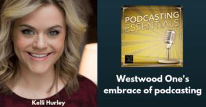 Kelli Hurley,Westwood One