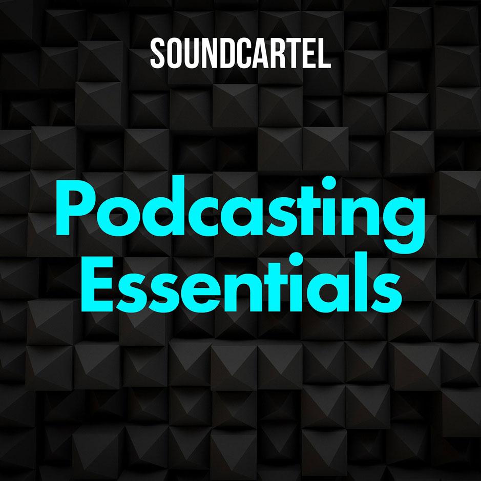 Podcasting Essentials