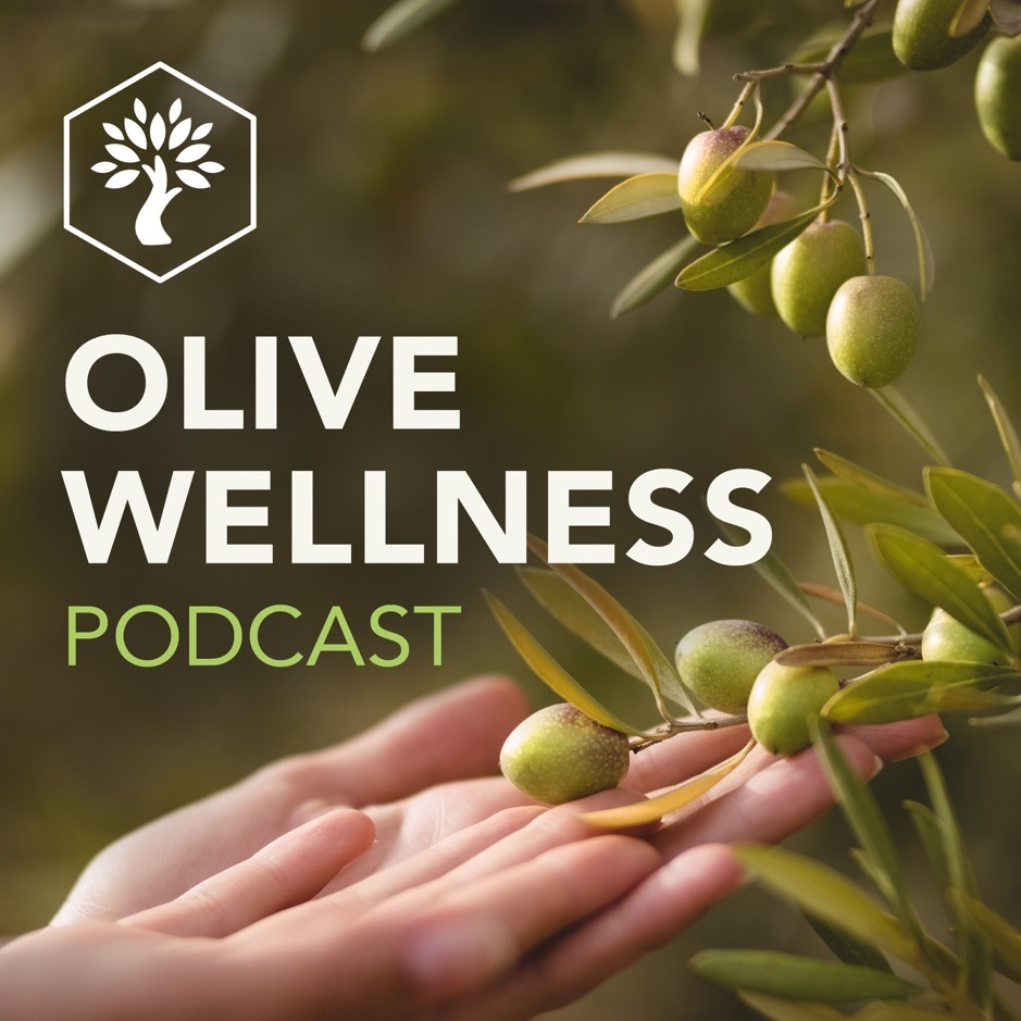 Olive Wellness Podcast